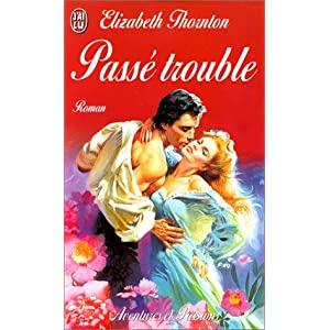 Passe trouble d'Elizabeth Thornton 515X32KEF8L._SL500_AA300_