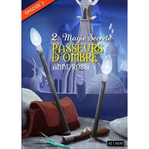 ROSSI Anne - Magie secrète (Episode 2 des Passeurs d'Ombre) 516muKPPEQL._SS500_