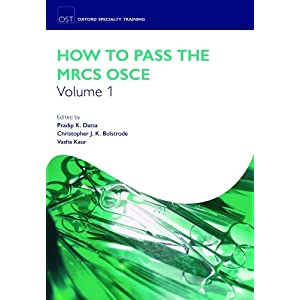 OST: How to Pass the MRCS OSCE Pack (Oxford Specialty Training: Revision Texts) 517%2BNU3ipZL._SL500_AA300_