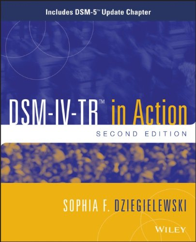 DSM-IV-TR in Action: Includes DSM-5 Update Chapter 517Xnd9poGL