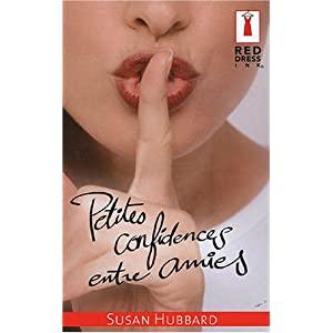 Petites confidences entre amies - Susan Hubbard (Red Dress Ink) 518T885SP9L._SL500_AA300_