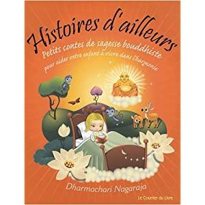 Bibliothèque/ Livres pour enfants : Histoires d'ailleurs : Petits contes de sagesse bouddhiste  de  Dharmachari NAGARAJA 51A-p6shvGL._SL500_AA300_
