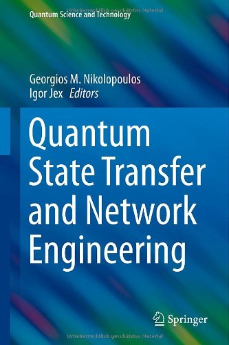 Quantum State Transfer and Network Engineering 51A9wb28R7L