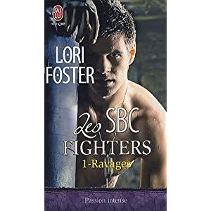Les SBC Fighters - Tome 1 : Ravages de Lori Foster 51B5SCXA-EL._SL500_AA300_