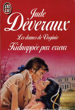 La Trilogie des Dames de Virginie, tome 1 : Kidnappée par erreur de Jude Deveraux 51BGUO97AgL._SL500_