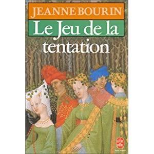La Chambre des dames, tome 1 : Le jeu de la tentation de Jeanne Bourin 51CQE2SN8JL._SL500_AA300_