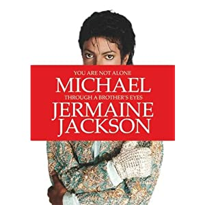 """[LIBRO] Jermaine Jackson """"You are not alone: Michael: Through a Brother's Eyes"""" 51CwhZBhlsL._SL500_AA300_"""