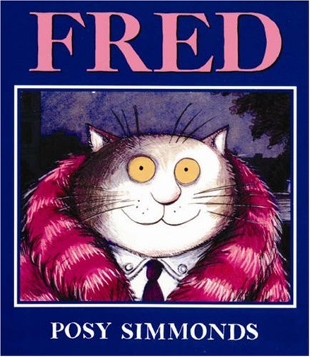 Fred: Posy Simmonds 51D0G64nSBL