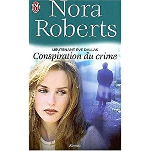 Tome 8 : Conspiration du crime de Nora Roberts 51DWuyPLInL._SL500_AA300_