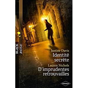 Identité secrète - justine Davis / D'imprudentes retrouvailles - Lauren Nichols 51FN2plZmjL._SL500_AA300_