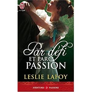Les soeurs Turnbridge - Tome 2 : Par défi et par passion de Leslie Lafoy 51FkuB8FYLL._SL500_AA300_