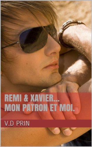 Rémi & Xavier : Mon patron ...et moi de V.D Prin 51FutSbuOuL