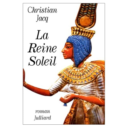 La reine soleil - Christian Jacq 51GKKJWE7RL._SS500_