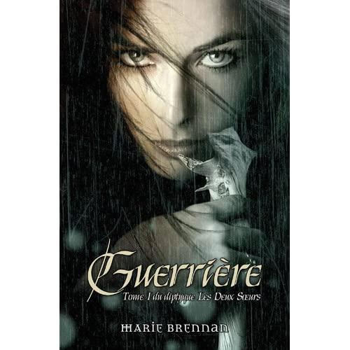 Marie Brennan - Les deux sœurs – Tome 1 Guerrière – Tome 2 Sorcière 51H4vkJotdL._SS500_