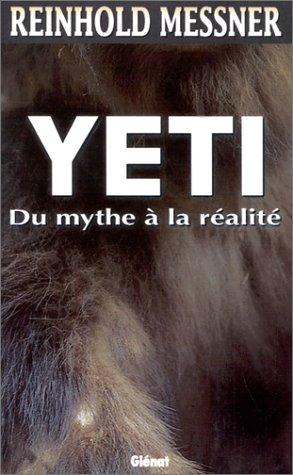 Le Yéti. Du mythe à la réalité 51HGW8N4DDL._