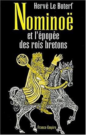 Une campagne armoricaine ? Nominoë et l'épopée des rois bretons 51JH1XZ5CWL._SY445_