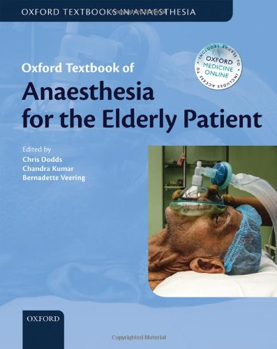 Oxford Textbook of Anaesthesia for the Elderly Patient (Oxford Textbooks in Anaesthesia) 51KFZUt2geL