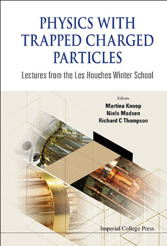 Physics with Trapped Charged Particles: Lectures from the Les Houches Winter School 51LDwbmIlCL