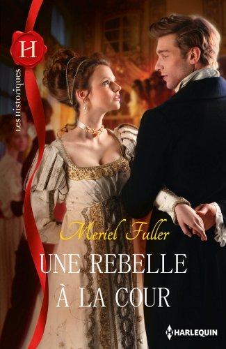 FULLER Meriel - Une rebelle à la cour 51NJARZfAuL._