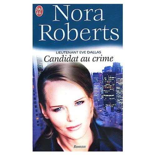 Tome 9 : Candidat au crime de Nora Roberts 51P8Z43GK6L._SS500_