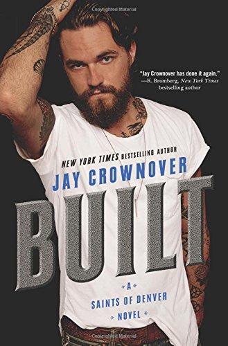 CROWNOVER Jay : Saints of Denver - tome 1 : Built 51Qww4NKS7L