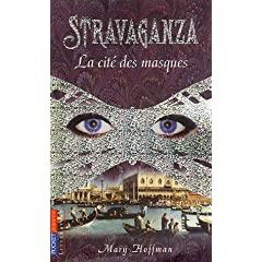 [Hoffman, Mary] Stravaganza - Tome 1: La cité des masques 51SD4XS3JDL._AA240_