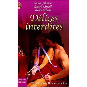 Délices Interdites - nouvelles de Susan Johnson, Beatrice Small et Robin Schone 51SGFDZ3VDL._SL500_AA300_
