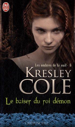 Le baiser du Roi Démon - Les Ombres de la nuit 6 - K. Cole   51SPi-gU9-L