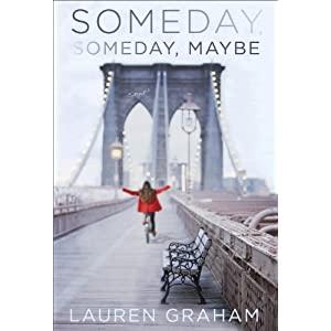 Someday, Someday, Maybe, le premier roman de Lauren Graham 51Sf2B4nJzL._SL500_AA300_