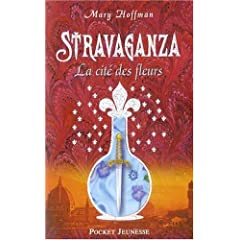 [Hoffman, Mary] Stravaganza - Tome 3: La cité des fleurs 51Tsk3NCl7L._AA240_