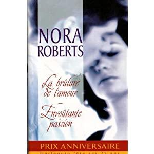 La brûlure de l'amour et Envoûtante passion de Nora Roberts 51UCAluiJiL._SL500_AA300_