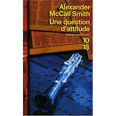 Alexander McCall Smith – - Isabel Dalhousie 03 – Une question d'attitude 51URRGKx3RL._SS400_