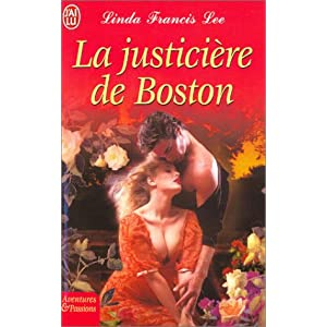 Les frères Hawthorne, Tome 3 : La justicière de Boston de Linda Francis Lee 51V7CSK38TL._SL500_AA300_