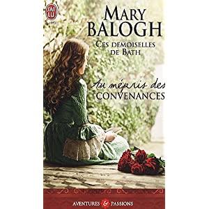 Ces demoiselles de Bath, tome 4 : Au mépris des convenances de Mary Balogh 51VYg1PWf0L._SL500_AA300_