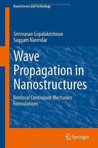 Wave Propagation in Nanostructures: Nonlocal Continuum Mechanics Formulations 51WKtK8OSEL