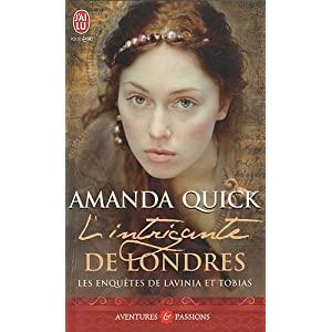 Les enquêtes de Lavinia et Tobias, tome 1 : L'intrigante de Londres de Amanda Quick 51WSpHjrddL._SL500_AA300_