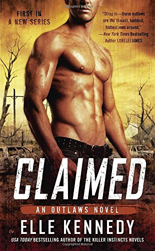 KENNEDY ELLE - Outlaws - tome 1 : Claimed 51WcEGnnHmL