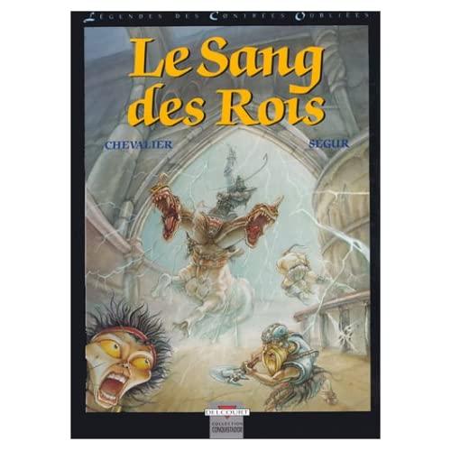 Chevalier et Ségur - Le sang des rois - Légendes des contrées oubliées T3 51X2PAT5F1L._SS500_