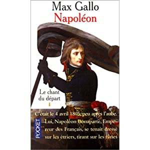 [ Biographie ] Napoléon, Max Gallo 51X9MDYT7GL._SL500_AA300_