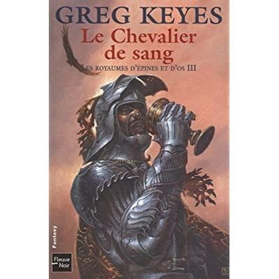 Les royaumes d'épines et d'os (série) - Greg Keyes 51YnCbNsjdL._SS400_
