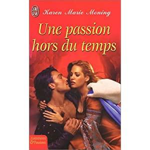 moning - Les Highlanders - Tome 4 : Une passion hors du temps de Karen Marie Moning  51Z7Q4M3F2L._SL500_AA300_