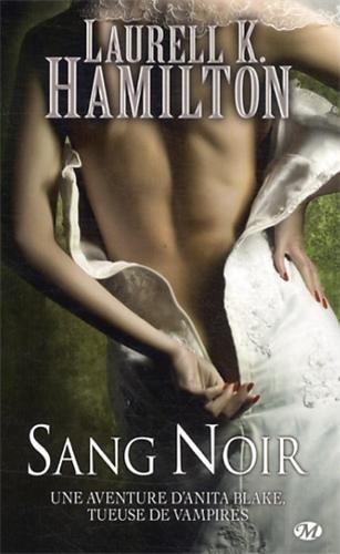 HAMILTON Laurell K. - ANITA BLAKE - Tome 16 : Sang Noir 51bZlfrw3vL._