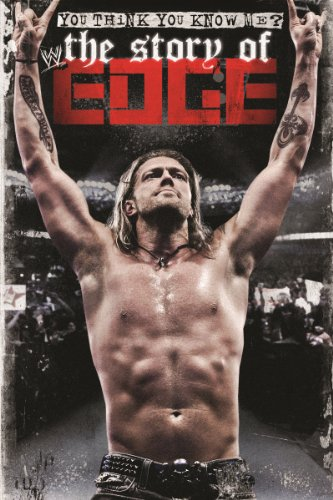 WWE You Think You Know Me The Story Of Edge 2012 51bmvAveECL._SX500_