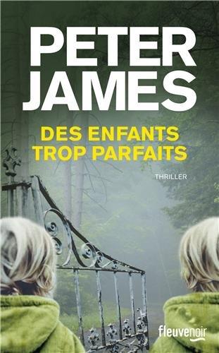 DES ENFANTS TROP PARFAITS de Peter James 51c7nzr2EqL._