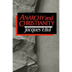 Jacques Ellul - Anarchy from a Christian Standpoint 51cHU9RaCLL._SL500_AA240_
