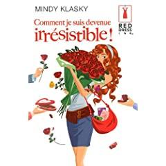 Red Dress Ink : Comment je suis devenue irrésistible ! de Mindy Klasky 51eblHthckL._SL500_AA240_