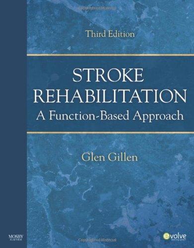 Stroke Rehabilitation: A Function-Based Approach, 3e 51es4IOg20L