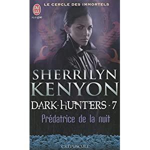 Le cercle des Immortels - Tome 7 : Prédatrice de la nuit de Sherrilyn Kenyon 51fIIBDl7QL._SL500_AA300_