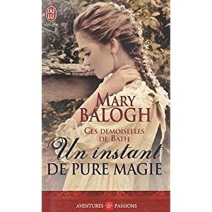 Ces demoiselles de Bath - Tome 3 : Un instant de pure magie de Mary Balogh 51gRYwk2fEL._SL500_AA300_