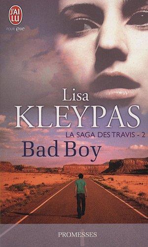 kleypas - La saga des Travis - Tome 2 : Bad Boy de Lisa Kleypas 51gZMKuRbSL